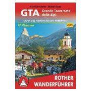 GTA – Grande Traversata delle Alpi túrakalauz Bergverlag Rother német   RO 4402