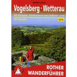 Vogelsberg I Wetterau túrakalauz Bergverlag Rother német   RO 4454