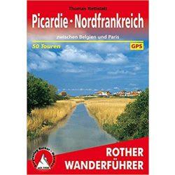 Picardie I Nordfrankreich – Zwischen Belgien und Paris túrakalauz Bergverlag Rother német   RO 4456