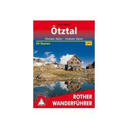 Ötztal – Ötztaler Alpen I Stubaier Alpen túrakalauz Bergverlag Rother német   RO 4461