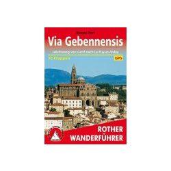 Via Gebennensis túrakalauz Bergverlag Rother német   RO 4475