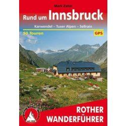 Innsbruck, Rund um – Karwendel I Sellrain I Tuxer Alpen túrakalauz Bergverlag Rother német   RO 4479