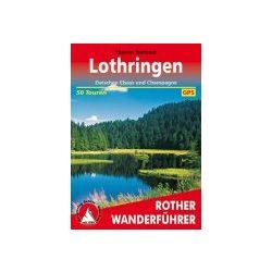 Lothringen – Zwischen Elsass und Champagne túrakalauz Bergverlag Rother német   RO 4489
