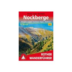 Nockberge – Biosphärenpark I Gurktaler Alpen I Maltatal túrakalauz Bergverlag Rother német   RO 4512