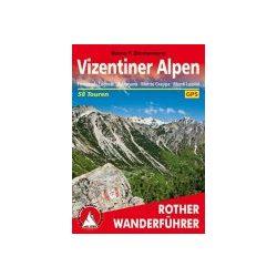 Vizentiner Alpen túrakalauz Bergverlag Rother német   RO 4514