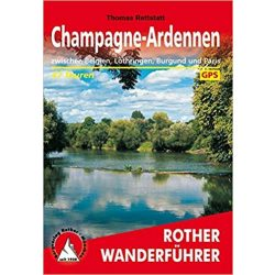 Champagne I Ardennen túrakalauz Bergverlag Rother német   RO 4522