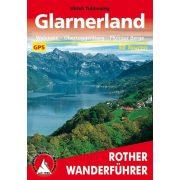 Glarnerland – Mit Walensee, Sarganserland und Obertoggenburg túrakalauz Bergverlag Rother német   RO 4540