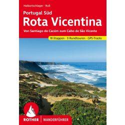 Rota Vicentina túrakalauz Bergverlag Rother német   RO 4548
