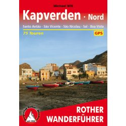 Zöld-foki szigetek térkép, útikönyv Zöld-foki szigetek túrakalauz északi rész Bergverlag Rother Bergv115 Cape Verde túrakalauz 2020 német