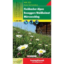 WK 021 Fischbacher Alpen, Roseggers Waldheimat, Mürzzuschlag turistatérkép 1:50 000