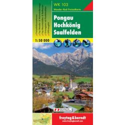 WK 103 Pongau, Hochkönig térkép, Saalfelden turistatérkép 1:50 000  2015
