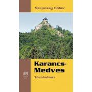 Karancs-Medves túrakalauz Kornétás 2014 Karancs útikönyv