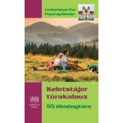 Keletstájer túrakalauz  Kornétás  55 élménytúra   2017