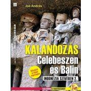 Kalandozás Celebeszen és Balin, Indonézia szívében 2.  Dekameron kiadó 2014