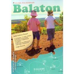 Balaton - Új utak, friss élmények Kalliopé kiadó 2016