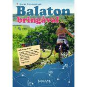 Balaton bringával - Új utak, friss élmények, Balaton kerékpáros könyv 2015