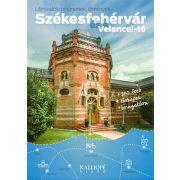 Székesfehérvár útikönyv, Székesfehérvár és a Velencei-tó útikönyv, Székesfehérvár kerékpáros könyv Kalliopé kiadó