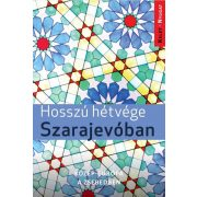 Hosszú hétvége Szarajevóban útikönyv - Kelet-nyugat könyvek 2019
