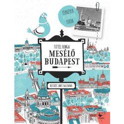 Budapest könyv, Mesélő Budapest