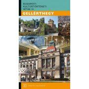 Gellérthegy - Budapesti kultúrtörténeti séták III. 2017, Budapest útikönyv  Fekete Sas kiadó 2017, Budapest útikönyv  Fekete Sas kiadó