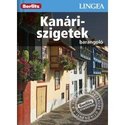 Kanári-szigetek útikönyv Lingea-Berlitz Barangoló 2016