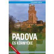 Padova útikönyv, Padova és környéke útikönyv - Világvándor sorozat  2019