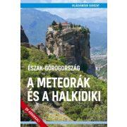 A Meteorák és a Halkidiki Észak-Görögország útikönyv - VilágVándor 2019