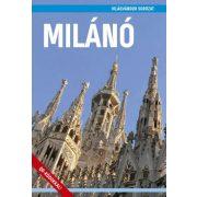 Milánó útikönyv - VilágVándor 2019