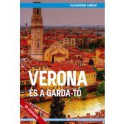 Verona és a Garda-tó útikönyv - Világvándor sorozat Verona útikönyv 2019