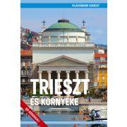 Trieszt és környéke útikönyv - VilágVándor sorozat Trieszt útikönyv  2019