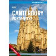 Canterbury és környéke útikönyv  - VilágVándor sorozat  2019  Kent útikönyv
