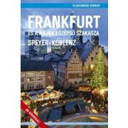 Frankfurt és a Rajna középső szakasza útikönyv - VilágVándor 2019 Speyer - Frankfurt útikönyv, Koblenz útikönyv