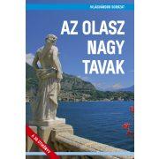 Az olasz nagy tavak útikönyv - VilágVándor sorozat  2020  Olasz tavak útikönyv