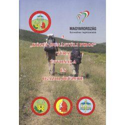 A Közép-Dunántúli piros túra útvonala és igazolófüzete Észak-Dunántúli TTSZ