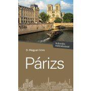 Párizs útikönyv, Corvina Kiadó 2018  Párizs - kulturális kalandozások - ÜKH