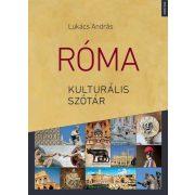 Róma útikönyv Corvina Kiadó 2018, Róma kulturális szótár ÜKH