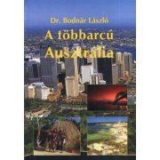 A Többarcú Ausztrália útikönyv Dr. Bodnár László