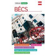 Bécs útikönyv Dream Travel Maxim kiadó – kivehető térképmelléklettel  2016