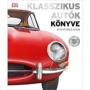 Klasszikus autók könyve - Átfogó képes album HVG Kiadó 2018