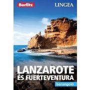 Lanzarote és Fuerteventura útikönyv Lingea-Berlitz Barangoló 2019 Lanzarote útikönyv