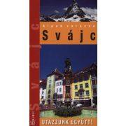 Svájc útikönyv Hibernia kiadó, Hibernia Nova Kft. 2013 Utazzunk együtt sorozat
