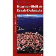 Kvarner öböl és Észak-Dalmácia útikönyv Hibernia