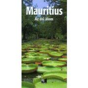 Mauritius útikönyv Merhávia, Mauritius az ősi álom