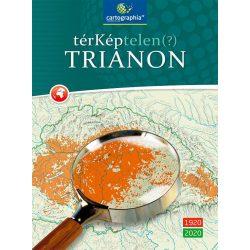 TérKéptelen(?) Trianon könyv 2020 Térképtelen Trianon atlasz CR-0071