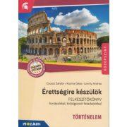MS-2376U Érettségire készülök - Történelem Felkészítőkönyv forrásokkal, kidolgozott feladatokkal 12. évfolyam