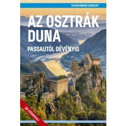 Az osztrák Duna útikönyv - VilágVándor 2019 Passautól Dévényig