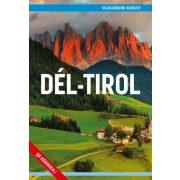 Dél-Tirol útikönyv - Világvándor sorozat  2019