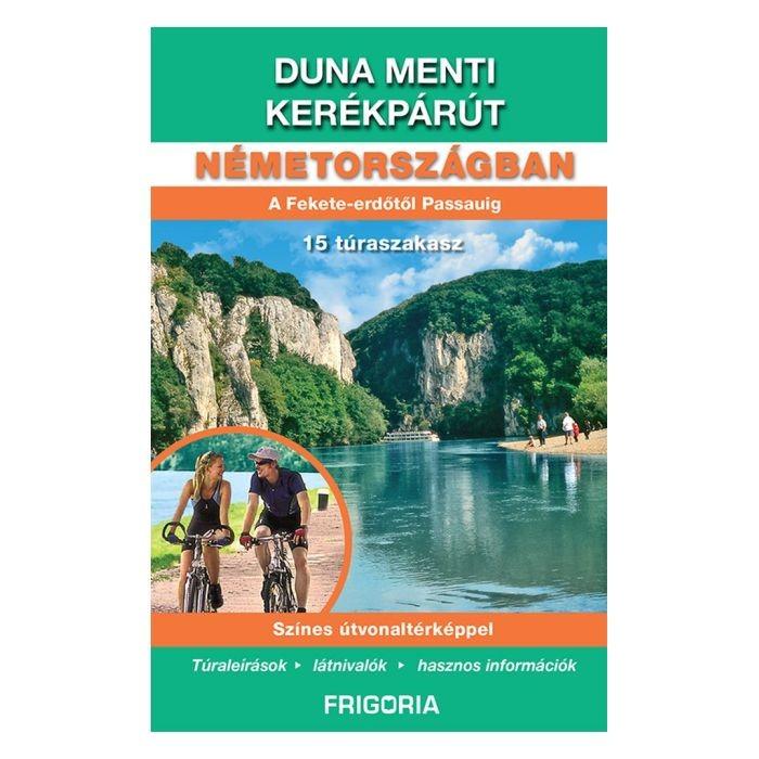 Duna Menti Kerekparut Nemetorszagban Terkep Konyv Frigoria