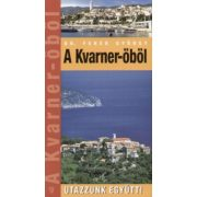 Kvarner öböl útikönyv Hibernia 2008