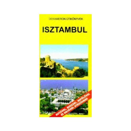 Isztambul útikönyv Dekameron kiadó
